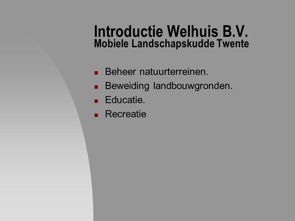 Introductie Welhuis B.V. Mobiele Landschapskudde Twente