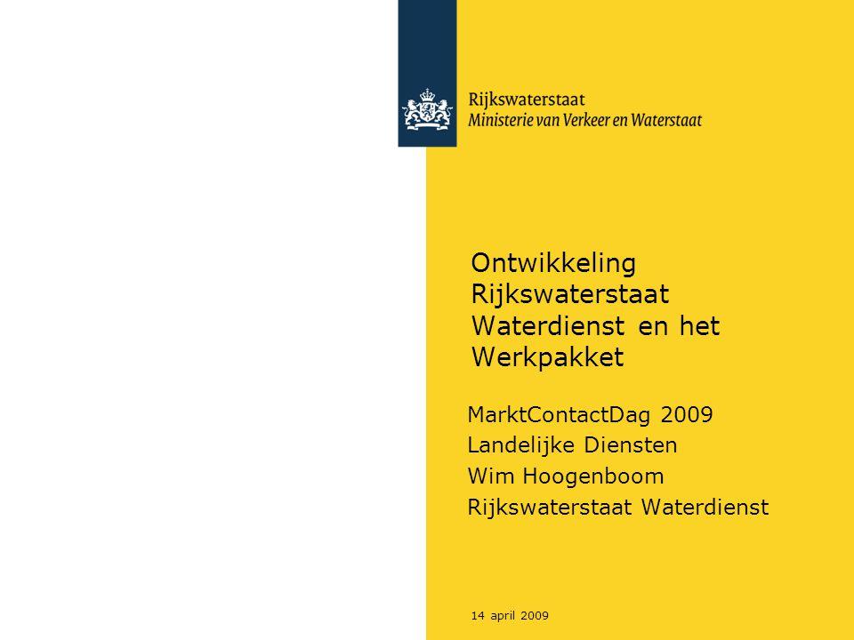 Ontwikkeling Rijkswaterstaat Waterdienst en het Werkpakket