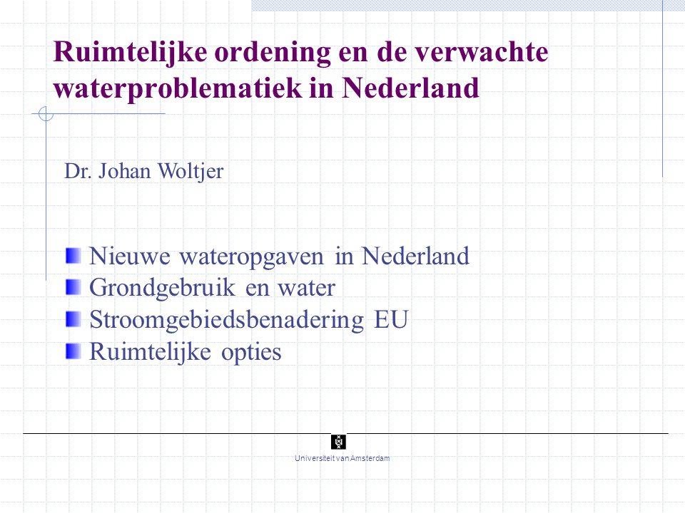 Ruimtelijke ordening en de verwachte waterproblematiek in Nederland