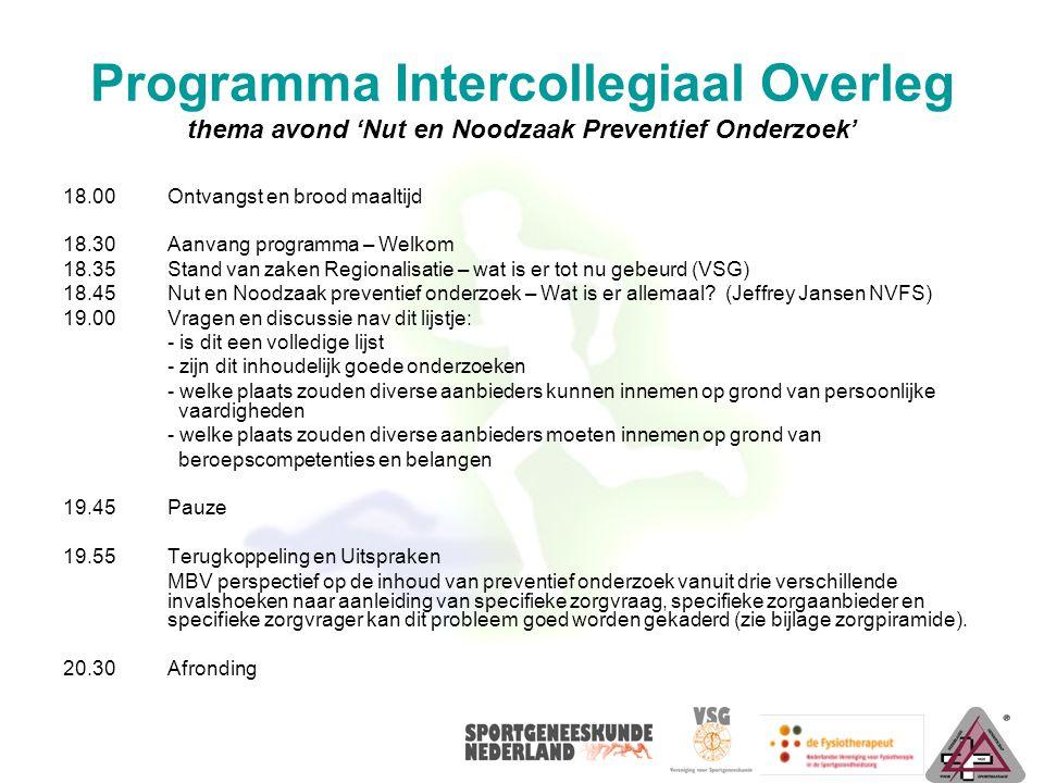 Programma Intercollegiaal Overleg thema avond 'Nut en Noodzaak Preventief Onderzoek'
