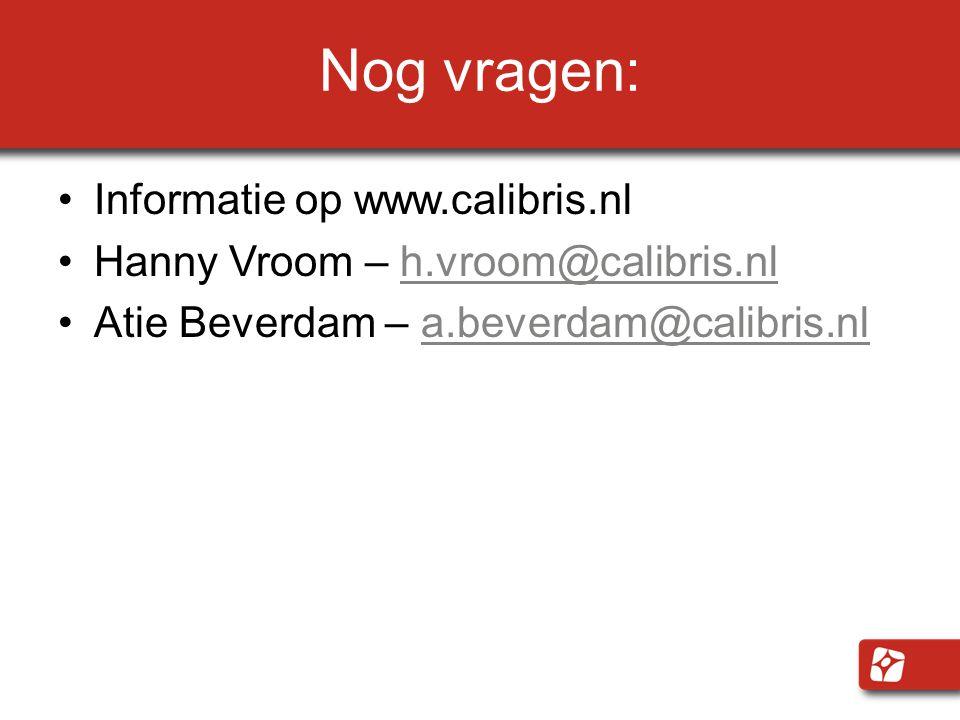 Nog vragen: Informatie op www.calibris.nl