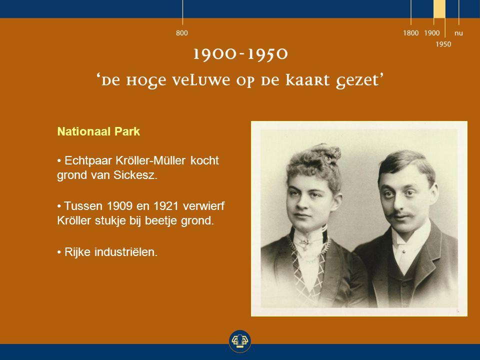 Nationaal Park Echtpaar Kröller-Müller kocht grond van Sickesz. Tussen 1909 en 1921 verwierf Kröller stukje bij beetje grond.