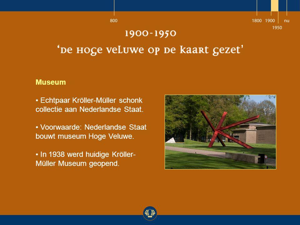 Museum Echtpaar Kröller-Müller schonk collectie aan Nederlandse Staat. Voorwaarde: Nederlandse Staat bouwt museum Hoge Veluwe.