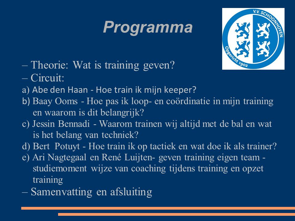Programma – Theorie: Wat is training geven – Circuit: