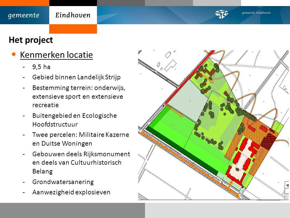 Het project Kenmerken locatie 9,5 ha Gebied binnen Landelijk Strijp