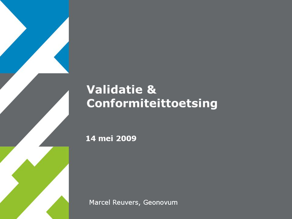 Validatie & Conformiteittoetsing