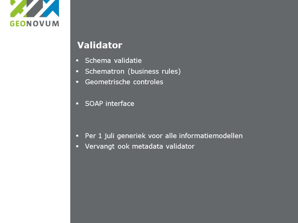 Validator Schema validatie Schematron (business rules)