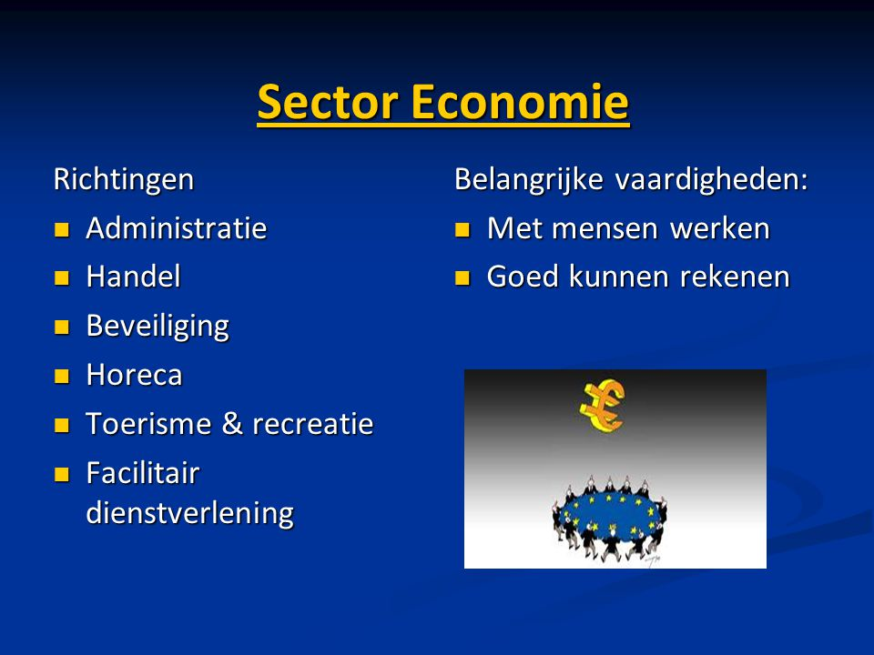 Sector Economie Richtingen Administratie Handel Beveiliging Horeca