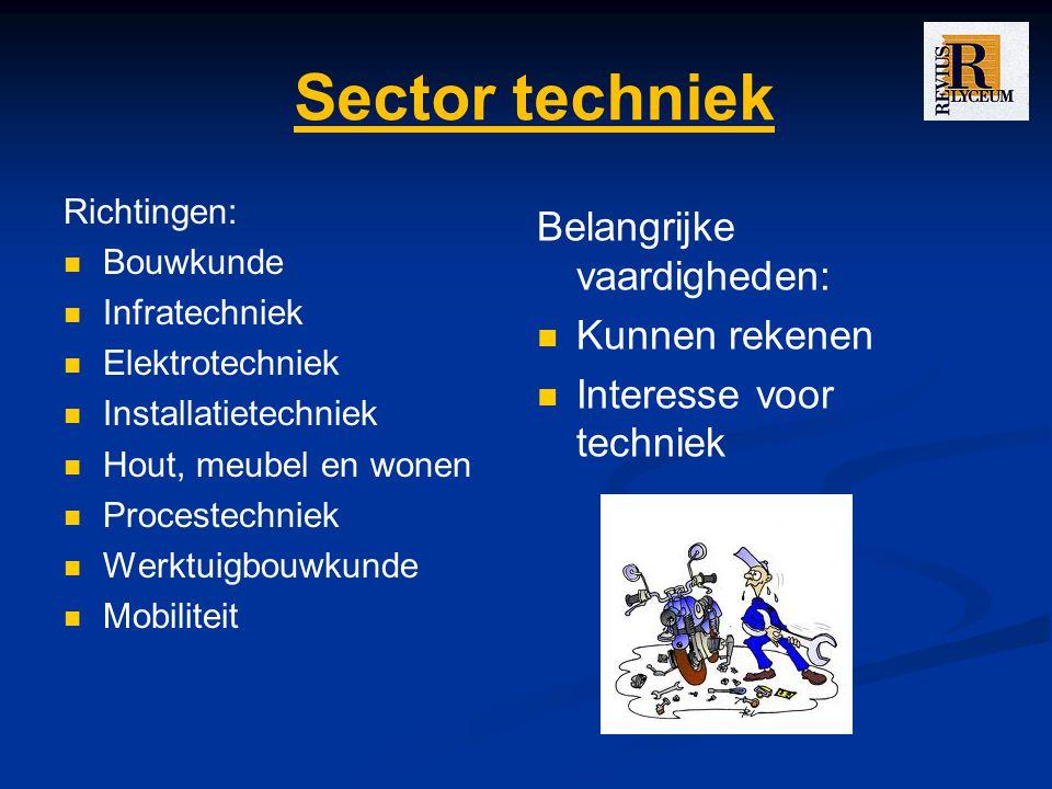 Sector techniek Belangrijke vaardigheden: Kunnen rekenen