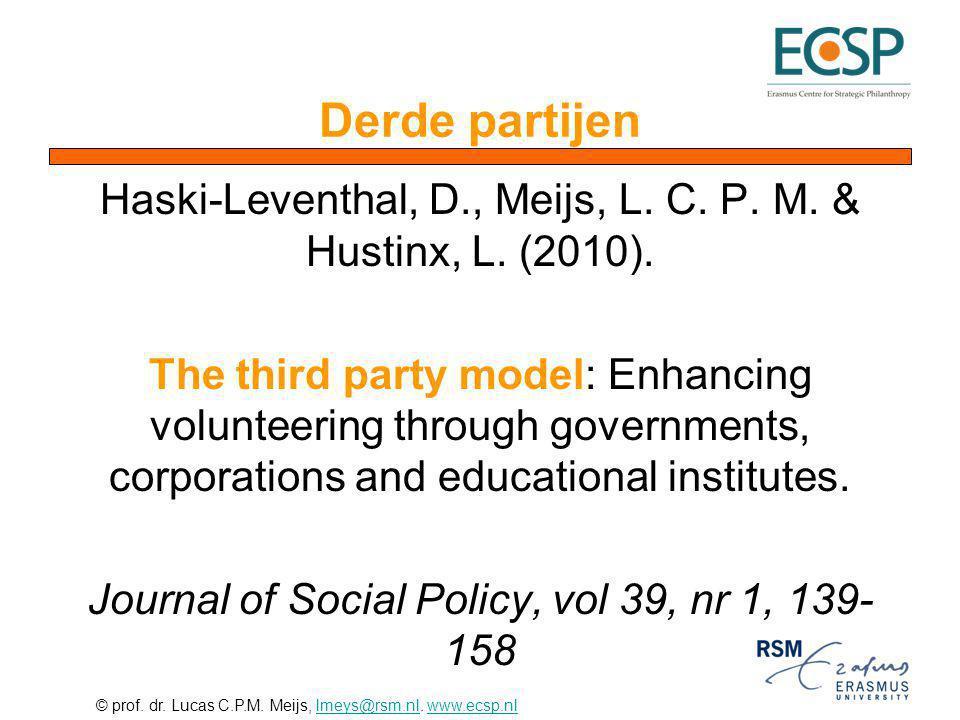 Derde partijen Haski-Leventhal, D., Meijs, L. C. P. M. & Hustinx, L. (2010).
