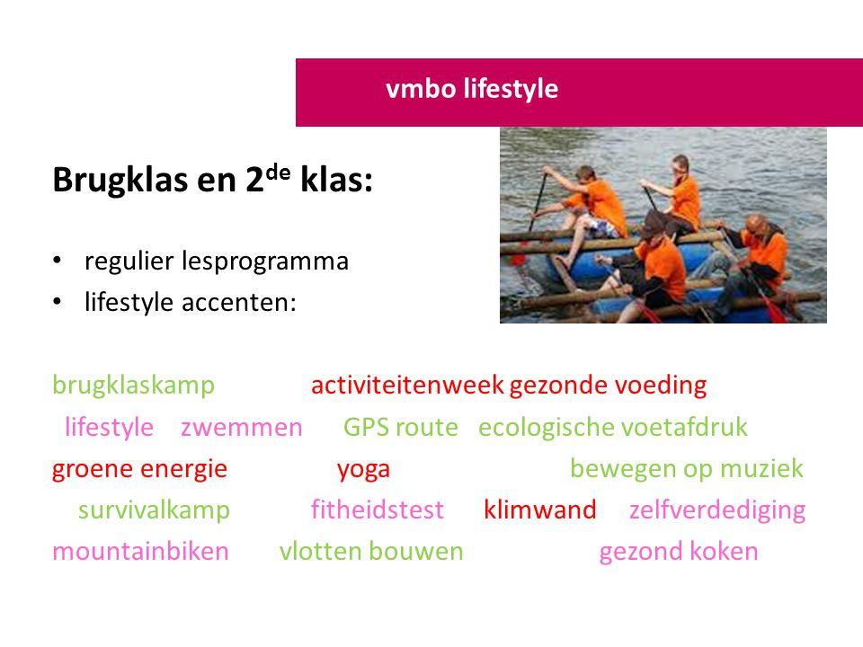 Brugklas en 2de klas: vmbo lifestyle regulier lesprogramma