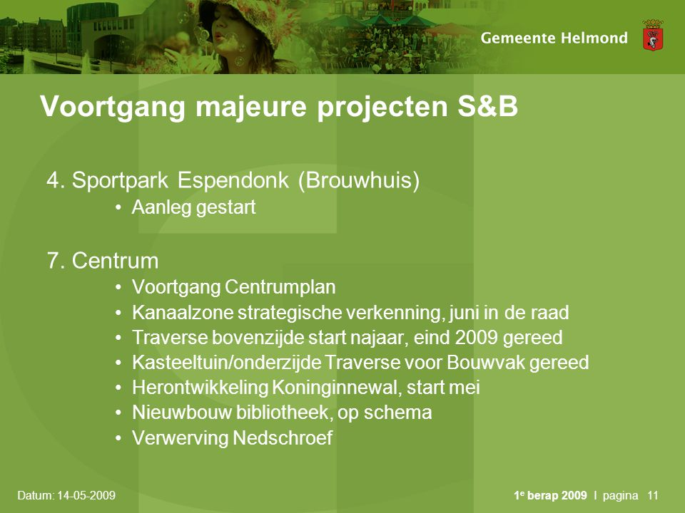 Voortgang majeure projecten S&B