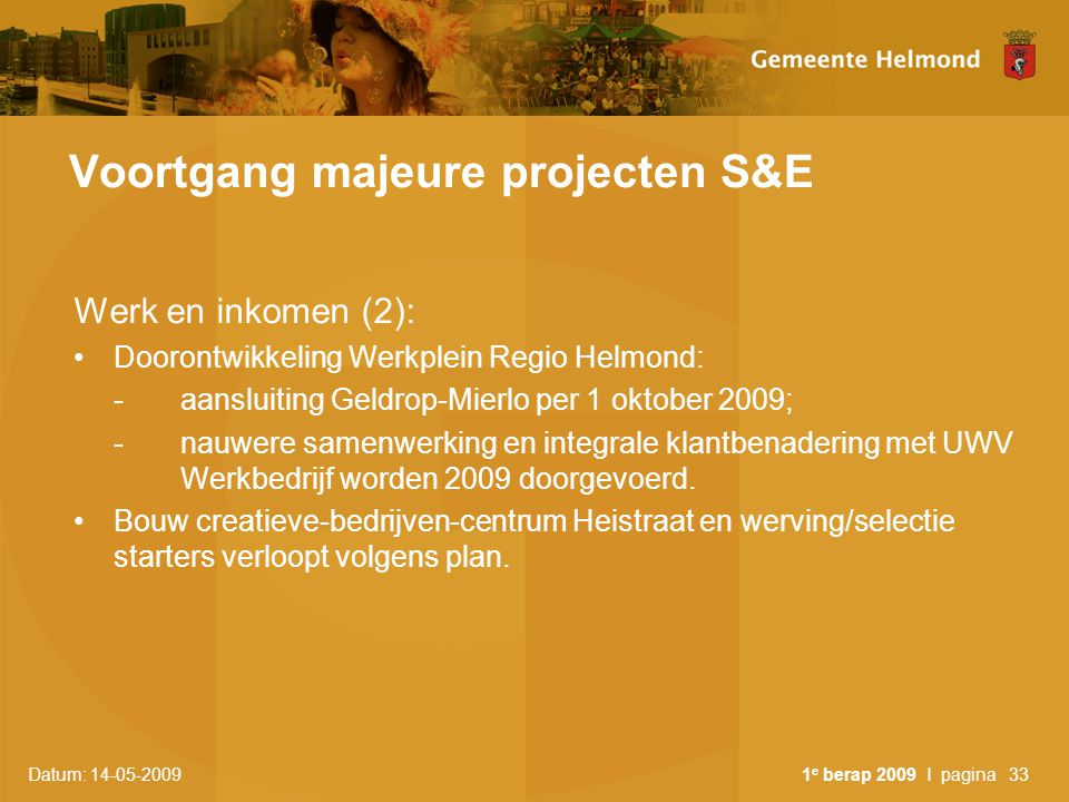 Voortgang majeure projecten S&E