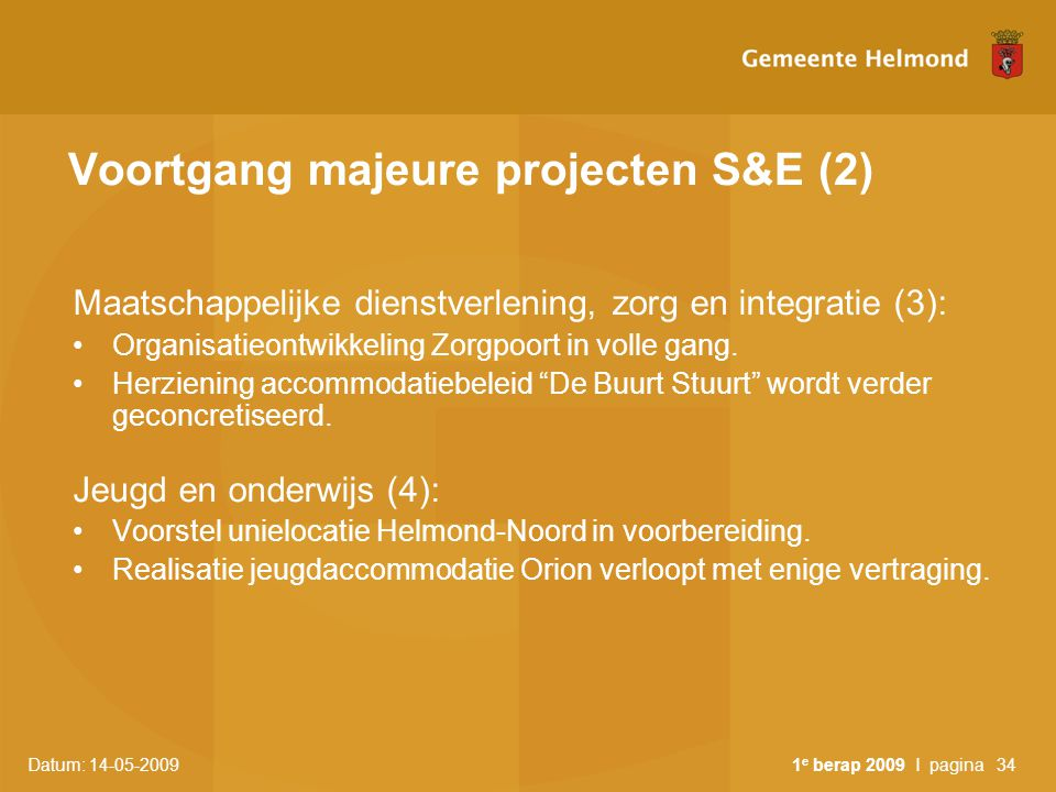 Voortgang majeure projecten S&E (2)