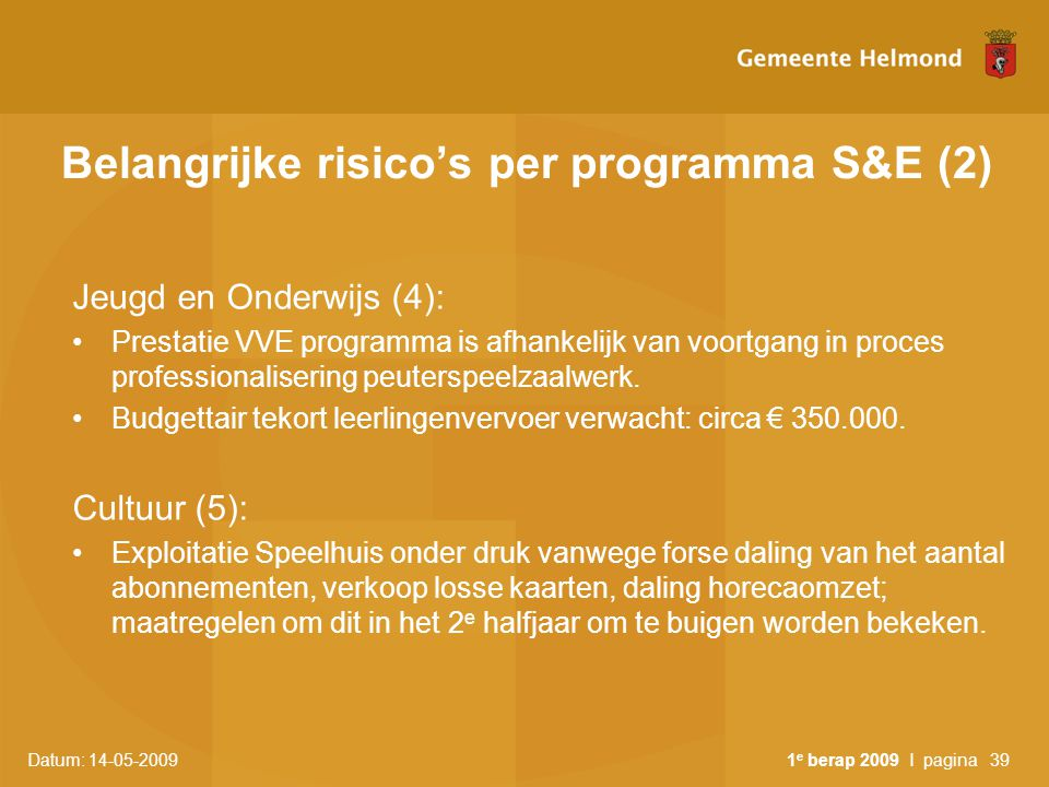 Belangrijke risico's per programma S&E (2)