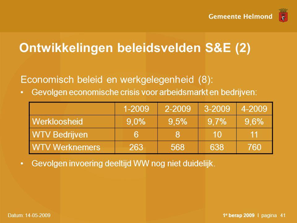 Ontwikkelingen beleidsvelden S&E (2)