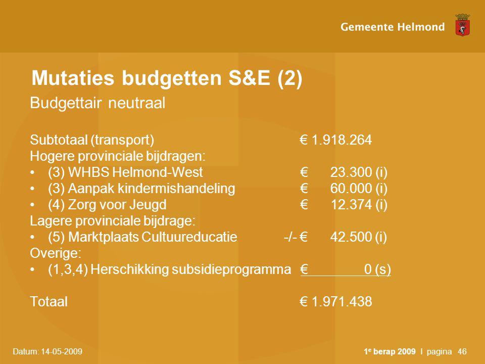 Mutaties budgetten S&E (2)