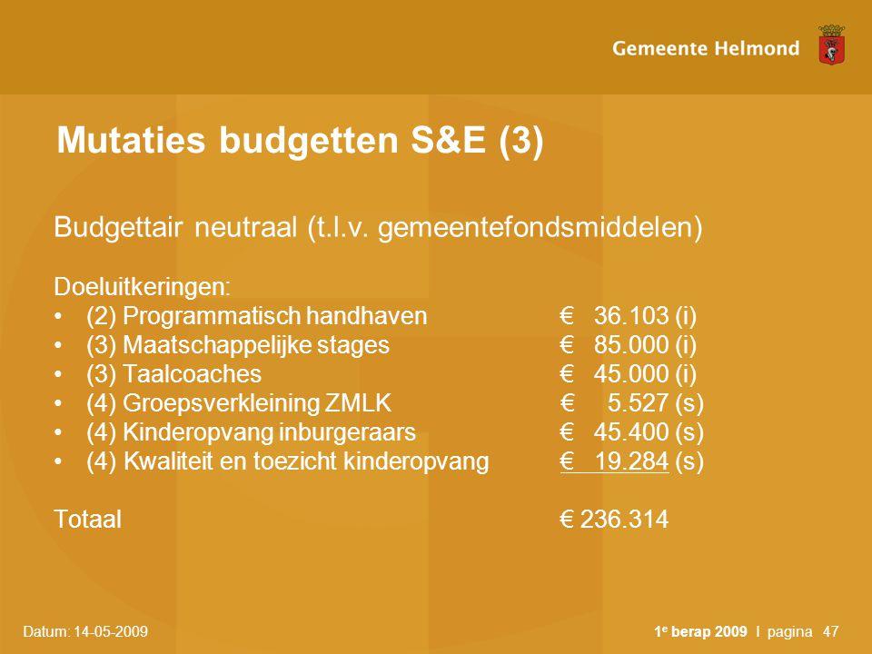 Mutaties budgetten S&E (3)