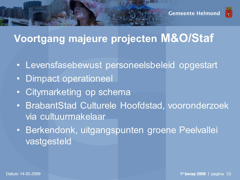 Voortgang majeure projecten M&O/Staf