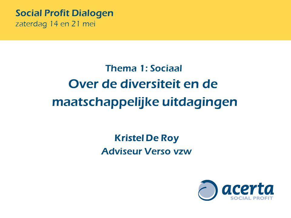 Social Profit Dialogen zaterdag 14 en 21 mei