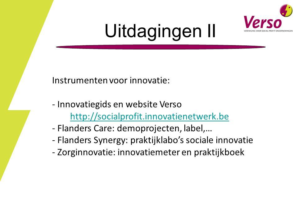 Uitdagingen II Instrumenten voor innovatie: