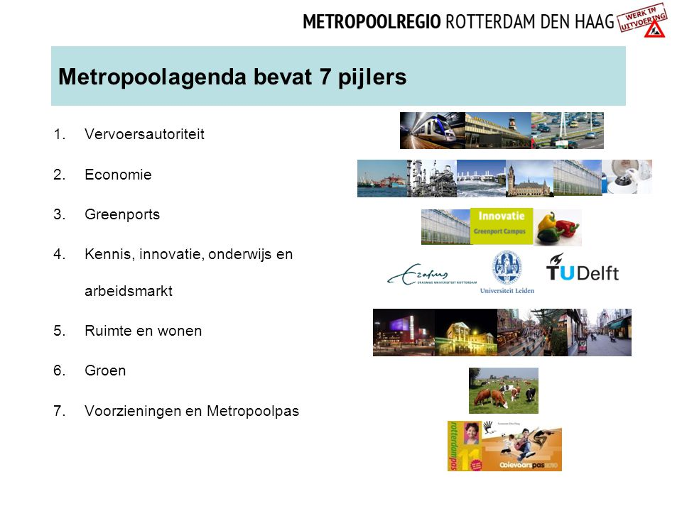 Metropoolagenda bevat 7 pijlers