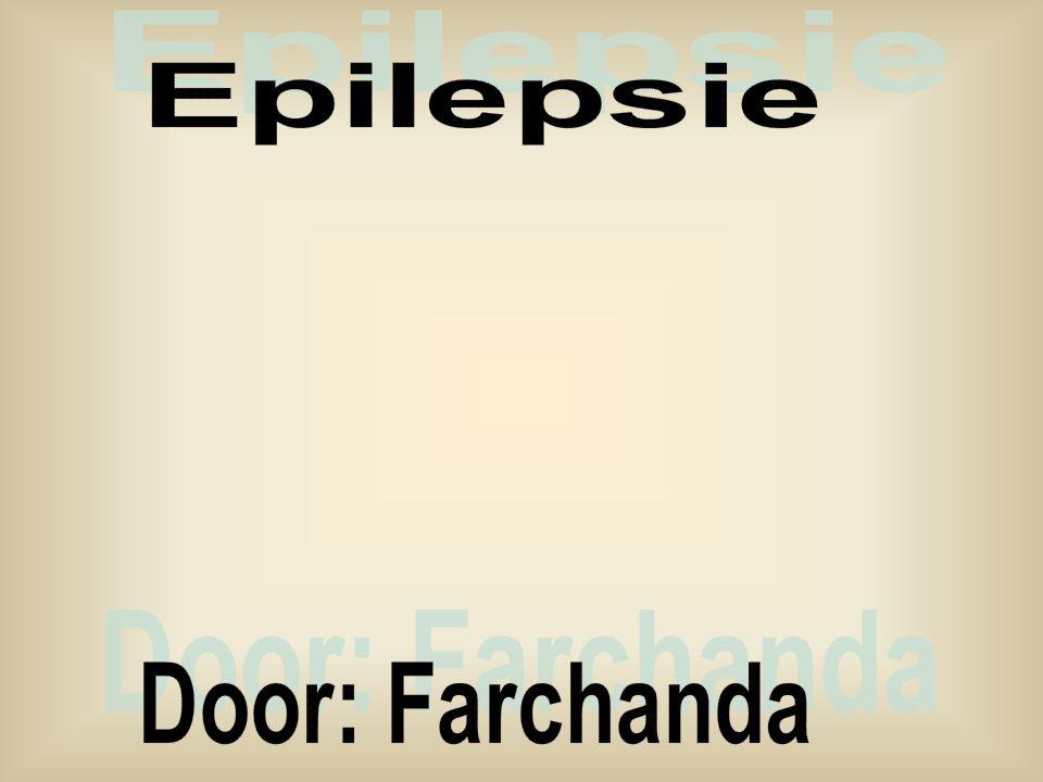Epilepsie Door: Farchanda