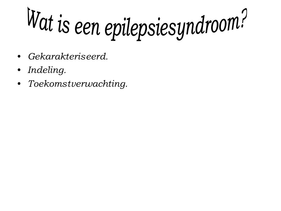 Wat is een epilepsiesyndroom