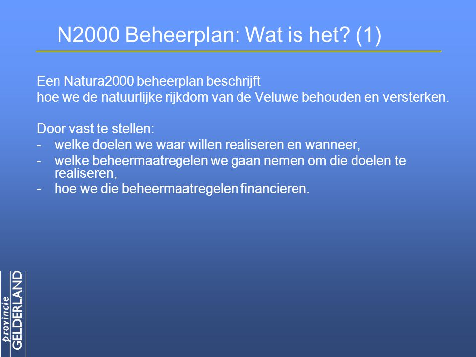 N2000 Beheerplan: Wat is het (1)