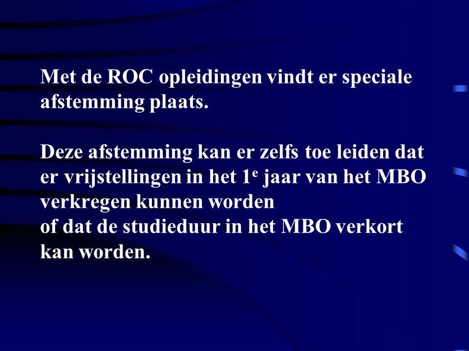 Met de ROC opleidingen vindt er speciale afstemming plaats