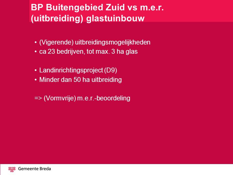 BP Buitengebied Zuid vs m.e.r. (uitbreiding) glastuinbouw
