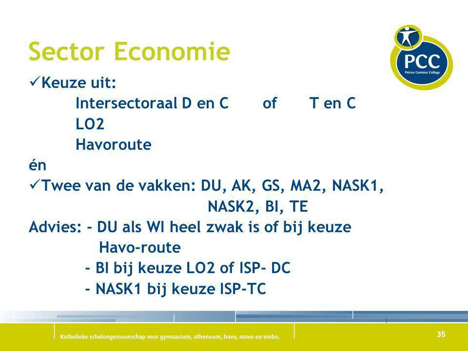 Sector Economie Keuze uit: Intersectoraal D en C of T en C LO2