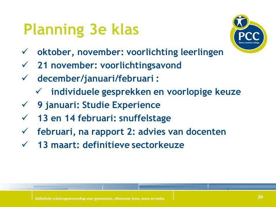 Planning 3e klas oktober, november: voorlichting leerlingen