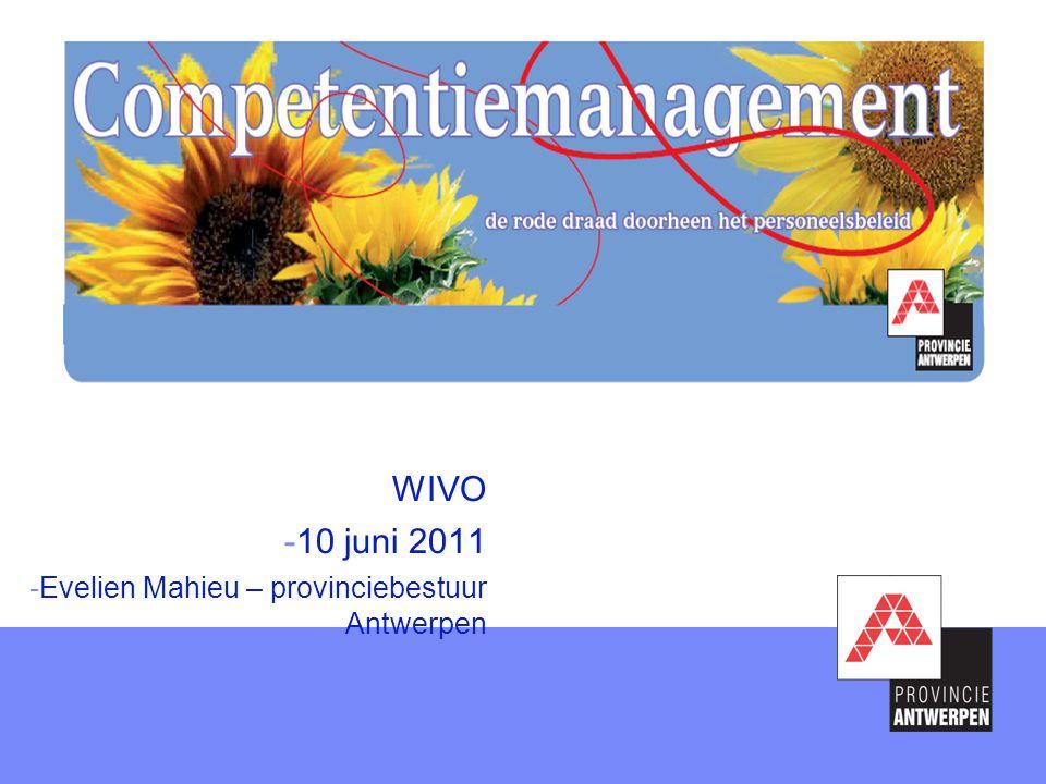 WIVO 10 juni 2011 Evelien Mahieu – provinciebestuur Antwerpen