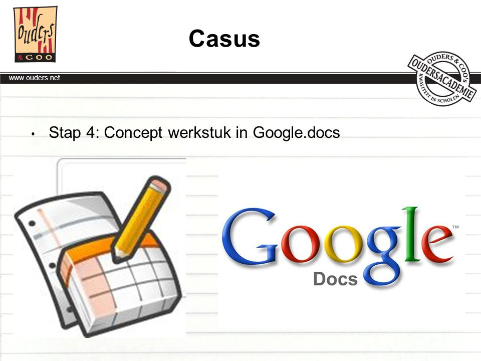 Casus Stap 4: Concept werkstuk in Google.docs