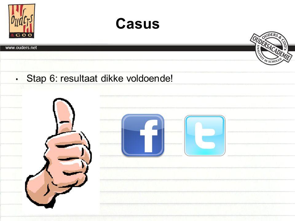 Casus Stap 6: resultaat dikke voldoende!