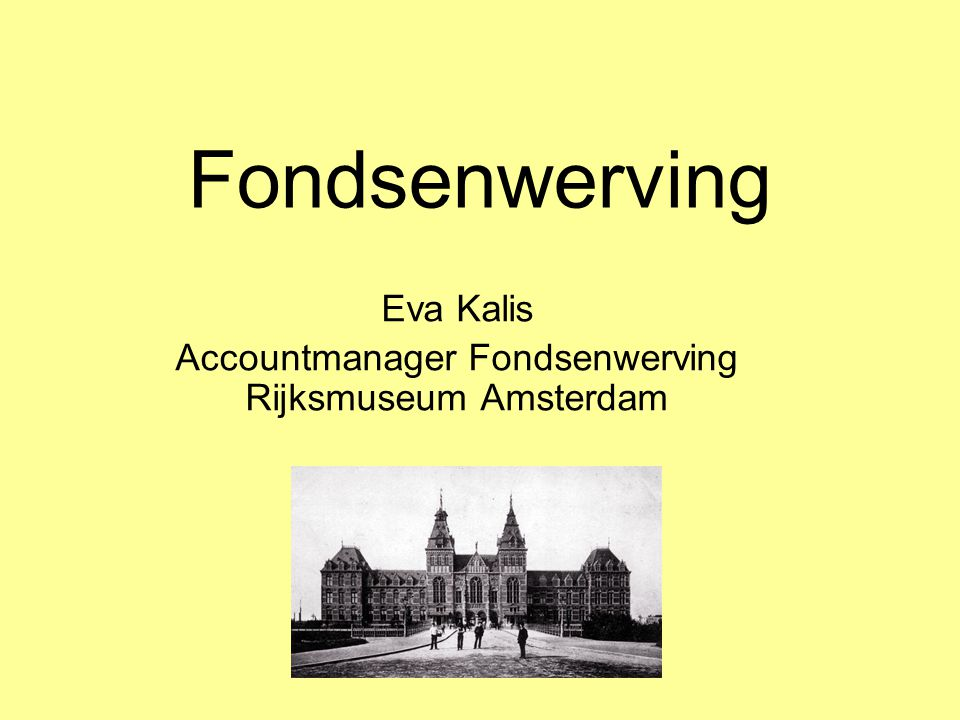 Eva Kalis Accountmanager Fondsenwerving Rijksmuseum Amsterdam