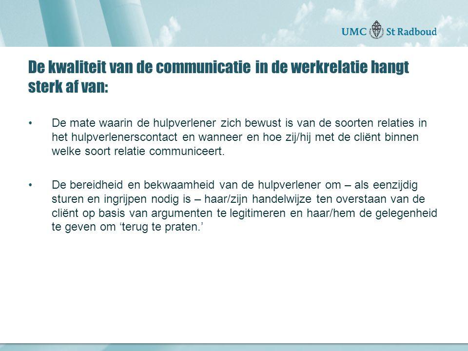 De kwaliteit van de communicatie in de werkrelatie hangt sterk af van: