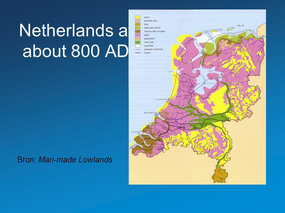 Netherlands at about 800 AD