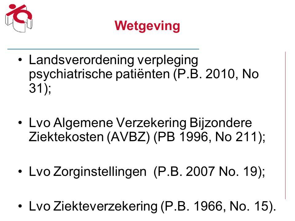 Wetgeving Landsverordening verpleging psychiatrische patiënten (P.B. 2010, No 31);
