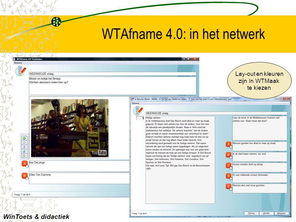 WTAfname 4.0: in het netwerk