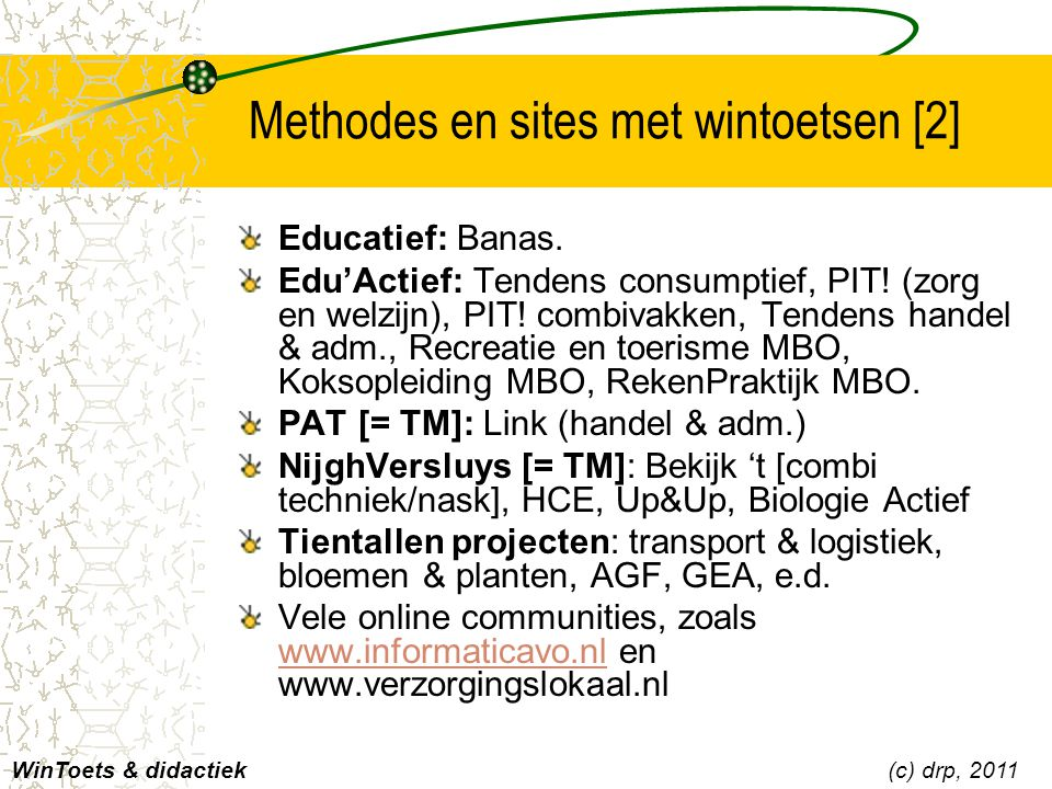 Methodes en sites met wintoetsen [2]