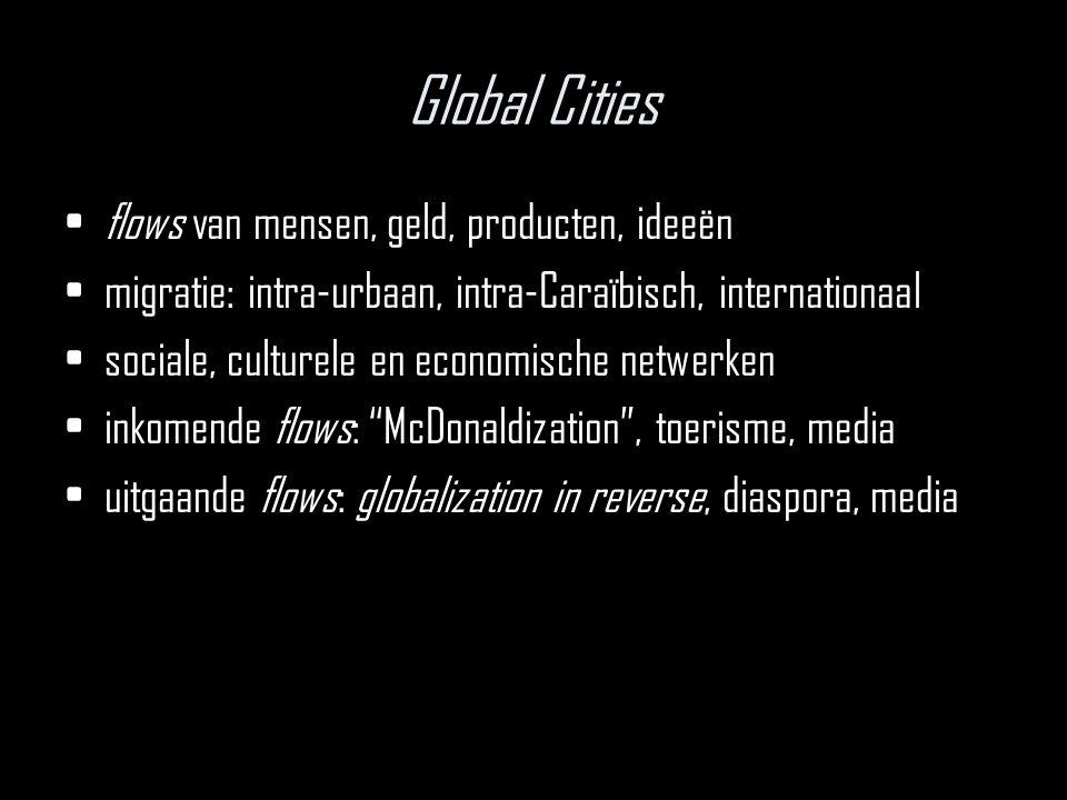 Global Cities flows van mensen, geld, producten, ideeën