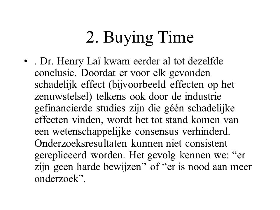 2. Buying Time