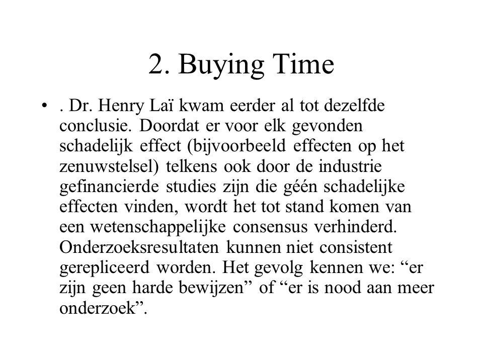 2. Buying Time