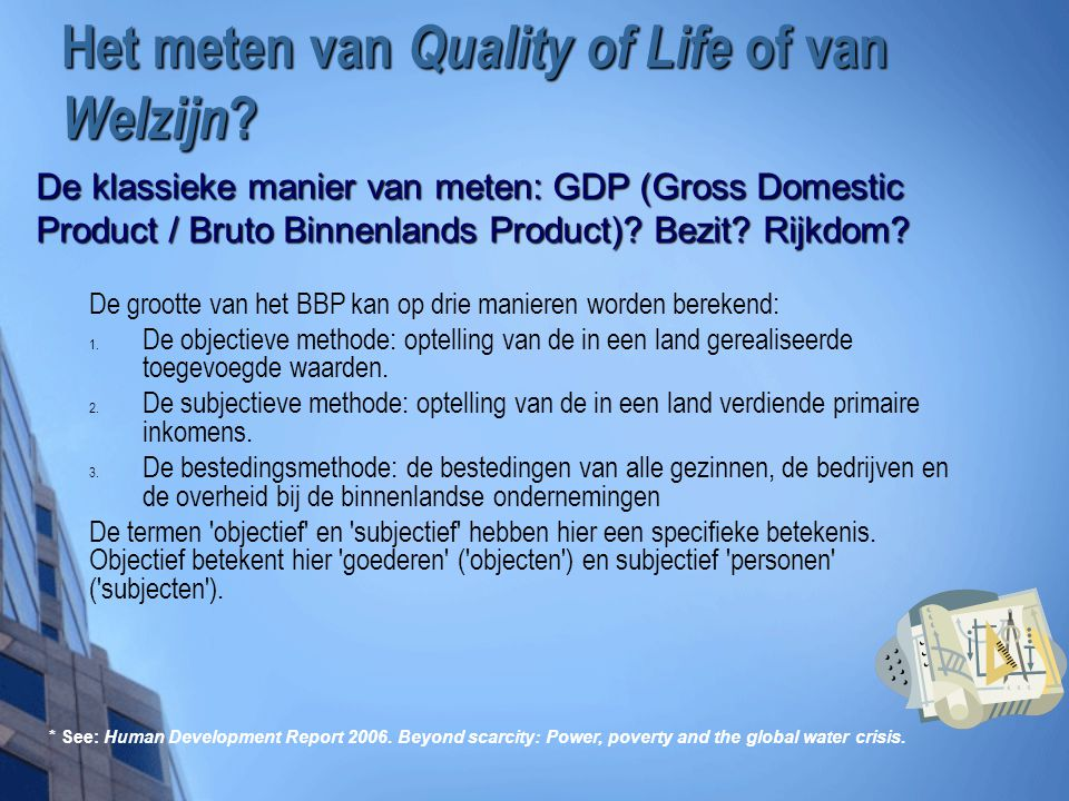 Het meten van Quality of Life of van Welzijn