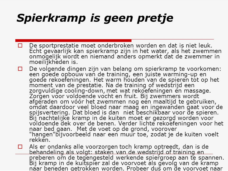 Spierkramp is geen pretje