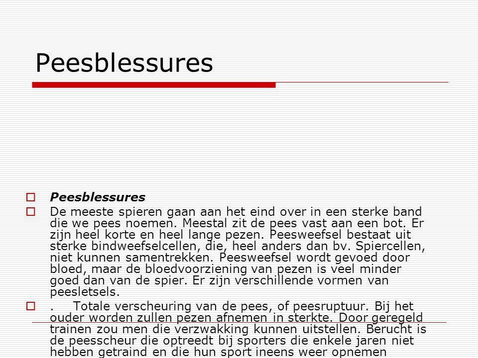 Peesblessures Peesblessures