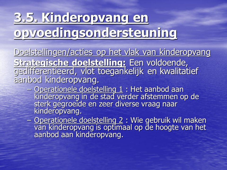3.5. Kinderopvang en opvoedingsondersteuning