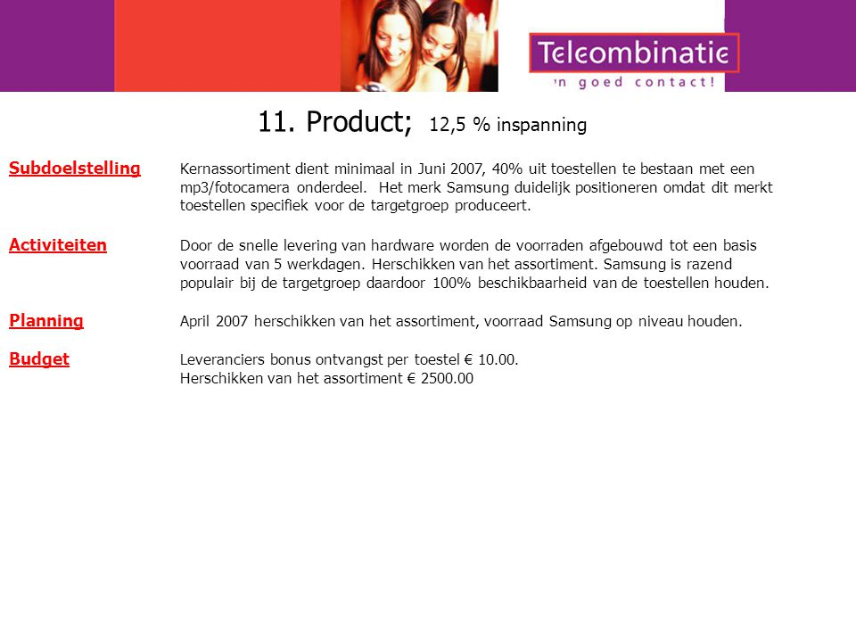 11. Product; 12,5 % inspanning